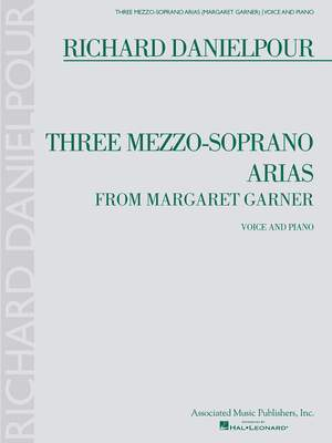 Richard Danielpour: Three Mezzo-Soprano Arias from Margaret Garner