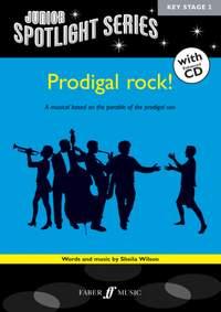 Sheila Wilson: Prodigal Rock!