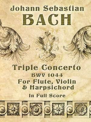 Johann Sebastian Bach: Triple Concerto BWV 1044