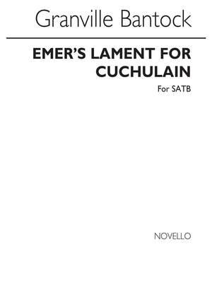 Granville Bantock: Emer's Lament For Cuchulain