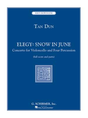 Tan Dun: Elegy: Snow in June