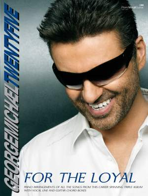 George Michael: Twenty-Five: For the Loyal
