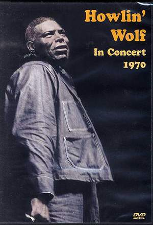 Howlin? Wolf In Concert 1970