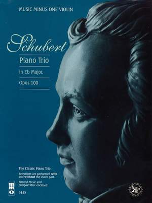 Franz Schubert: Piano Trio in E-flat Major, Op. 100, D929