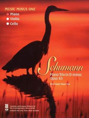 Robert Schumann: Piano Trio No.1 In D Minor Op 63