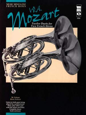 Wolfgang Amadeus Mozart: Twelve Duets for Two French Horns