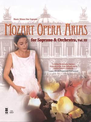 Wolfgang Amadeus Mozart: Opera Arias - Vol. III
