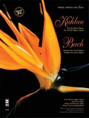 Friedrich Kuhlau: Trio In E-Flat; J.S.Bach: Sonatas In E-Flat And A