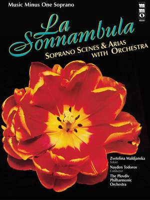 Bellini: La Sonnambula:Soprano Scenes & Arias and Orchestra