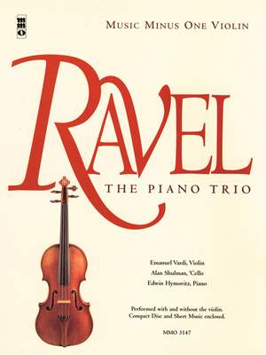 Maurice Ravel: The Piano Trio