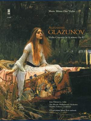 Alexander Glazunov: Violin Concerto in A Minor, Op. 82
