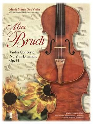 Bruch: Violin Concerto No. 2 in D Minor, Op. 44