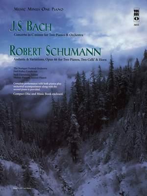 Johann Sebastian Bach_Schumann: Concerto in C Minor - Andante & Variations, Op. 46