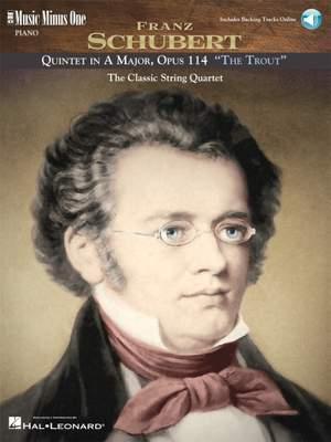 Franz Schubert: Quintet in A Major, Op. 114, D667 The Trout