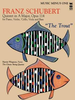 Franz Schubert: Quintet in A Major, Op. 114 or The Trout