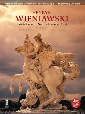 Henryk Wieniawski: Concerto No. 1 in F-sharp Minor, Op. 14