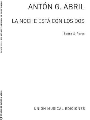 Anton Garcia Abril: La Noche Está Con Los Dos (Score/Parts)