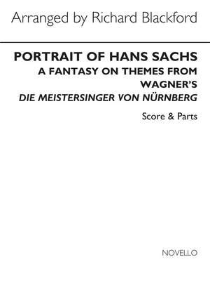 Richard Wagner: Portrait Of Hans Sachs (Richard Blackford)