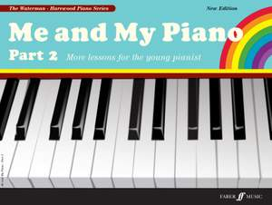 F. Waterman: Me and My Piano 2 (New Ed.)
