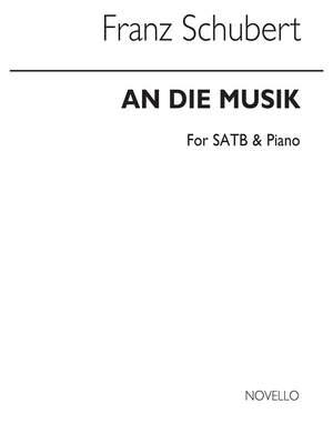 Franz Schubert: An Die Musik