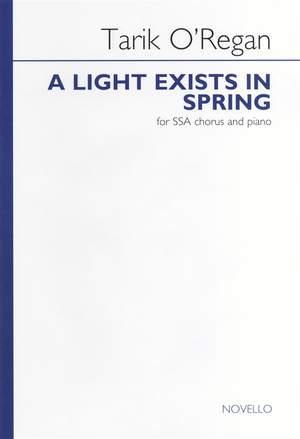 Tarik O'Regan: A Light Exists In Spring