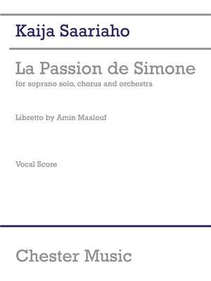 Kaija Saariaho: La Passion De Simone