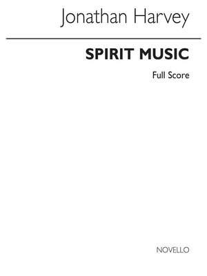 Jonathan Harvey: Spirit Music (Cantata X) Score
