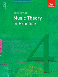 Eric Taylor: Music Theory in Practice, Grade 4