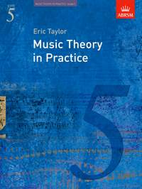 Eric Taylor: Music Theory in Practice, Grade 5