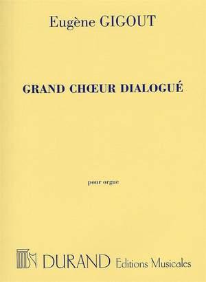 Eugène Gigout: Grand Choeur Dialogué