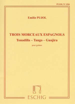 Pujol: 3 Morceaux espagnoles (Pujol No.1204)