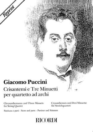 Giacomo Puccini: Chrysanthemums And Three Minuets