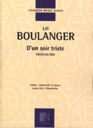 Lili Boulanger: D' un soir triste