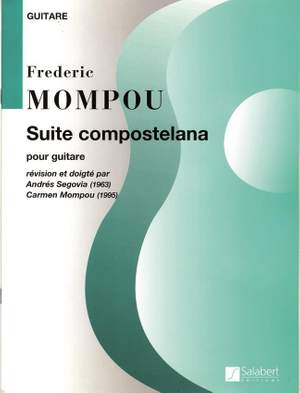 Frederic Mompou: Suite Compostelana