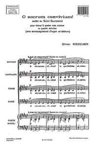 Olivier Messiaen: O Sacrum Convivium!