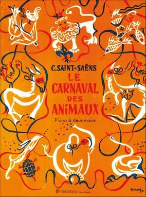 Camille Saint-Saëns: Le Carnival Des Animaux