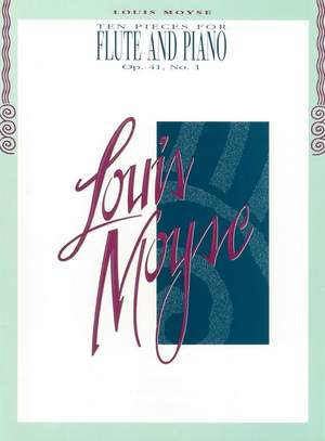 Louis Moyse: Ten Pieces For Flute and Piano