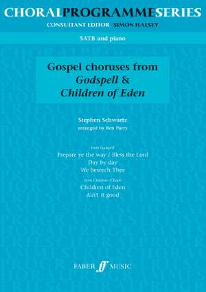 Stephen Schwartz_Ben Parry: Gospel Choruses From Godspell And Children Of Eden