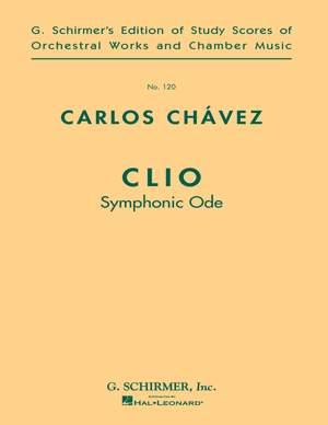Carlos Chàvez: Clio (Symphonic Ode)