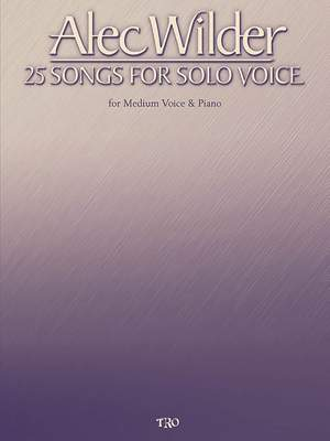 Alec Wilder: Alec Wilder - 25 Songs for Solo Voice