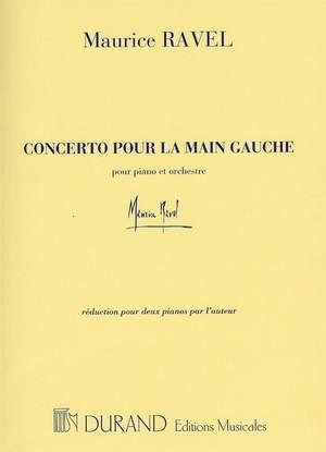 Maurice Ravel: Concerto Pour La Main Gauche