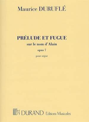 Maurice Duruflé: Prélude et Fugue  sur le nom d'Alain Opus 7