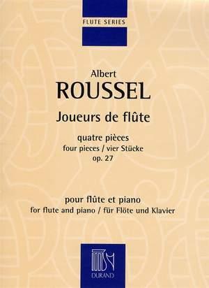 Albert Roussel: Joueurs de Flûte Op. 27