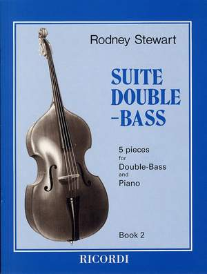 Rodney Stewart: Suite Double Bass Book 2