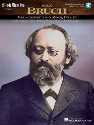 Max Bruch: Violin Concerto No. 1 in G Minor, Op. 25