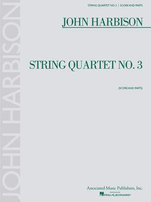 John Harbison: String Quartet No. 3