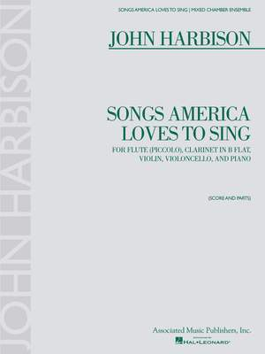 John Harbison: Songs America Loves to Sing