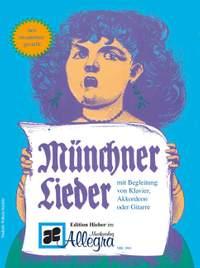 Mnchner Lieder Fr Gesang Und Begleit
