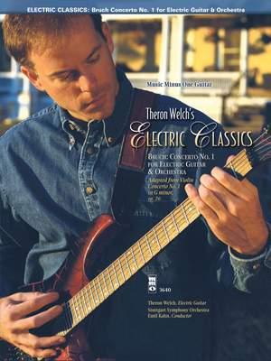 Electric Classics - Bruch Concerto No.1 for Guitar