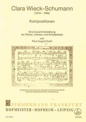 Clara Wieck-Schumann : (1819-1896) : Kompositionen : eine Zusammenstellung der Werke, Literatur und Schallplatten